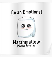 Emotional Marshmallow Poster
