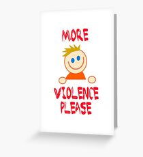 Little Timmy Dark Funny More Violence  Greeting Card