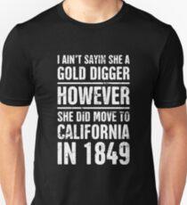 Gold Digger | Funny American History Teacher Unisex T-Shirt