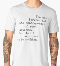 Foresee All the Consequences Men's Premium T-Shirt