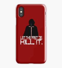 Let the past die. Kill it. iPhone Case
