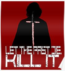 Let the past die. Kill it. Poster
