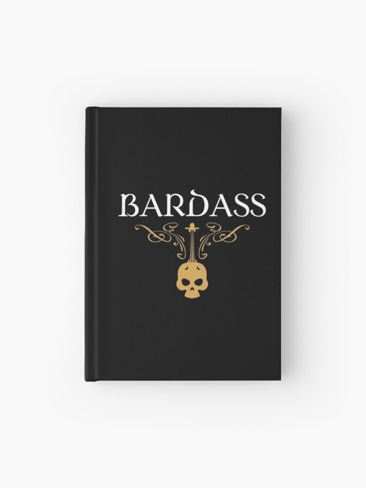 Bardass Badass Bard Bards Tabletop RPG Addict | Hardcover Journal