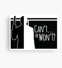Archer - Can't or Won't? Canvas Print
