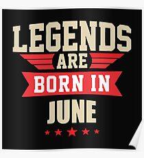 Legend Are Born In June Merchandise Poster