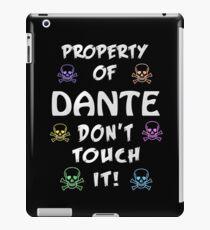 Property of Dante iPad Case/Skin