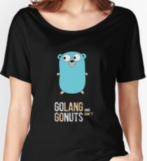 Golang and dont go nuts Women's Relaxed Fit T-Shirt