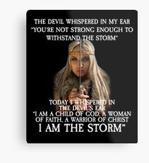 The Devil Whispered in My Ear Bible Verse Metal Print