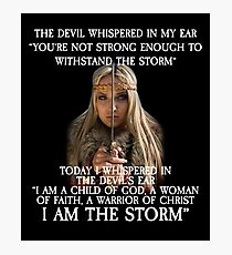 The Devil Whispered in My Ear Bible Verse Photographic Print