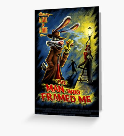 The Man Who Framed Me Greeting Card