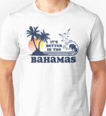 Es ist besser in den Bahamas Vintage 80er Jahre 70er Jahre Unisex T-Shirt