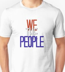 We the people... T-Shirt