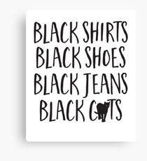 Black Shirts Black Shoes Black Jeans Black Cats Canvas Print