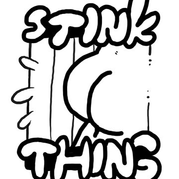 Stink thing by keije