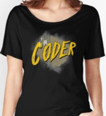 I'm coder Women's Relaxed Fit T-Shirt