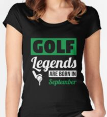Golf Legends Are Born In September Women's Fitted Scoop T-Shirt