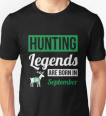 Hunting Legends Are Born In September T-Shirt