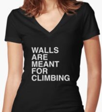 Walls Are Meant For Climbing Women's Fitted V-Neck T-Shirt