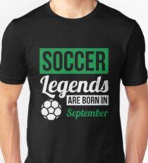 Soccer Legends Are Born In September T-Shirt