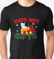 Cats Not Gifts - Funny Cat Christmas Design T-Shirt