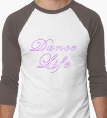 Dance Life T-Shirt