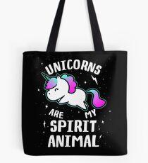Unicorns Are My Spirit Animal Tote Bag