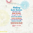 Nothing Lasts Forever - Quote by Marilyn Monroe by delores1960