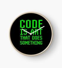 Code Is Art That Does Something Funny Computer Programming Coding Gift Clock