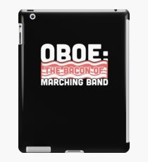 Oboe, The Bacon Of Marching Band iPad Case/Skin