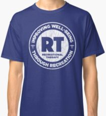 Therapeutic Recreational Therapist Gifts For RT Month Classic T-Shirt