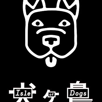 Isle of Dogs by natbern
