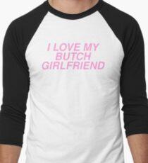 I Love My Butch Girlfriend Men's Baseball ¾ T-Shirt