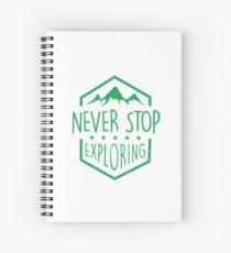 NEVER STOP EXPLORING Spiral Notebook
