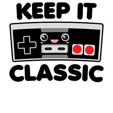 Keep It Classic by DetourShirts