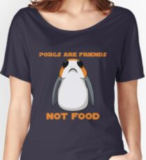 Porgs Are Friends Not Food Women's Relaxed Fit T-Shirt