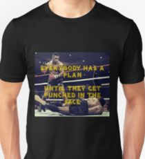 Mike Tyson - Everybody has a plan until they get punched in the face Unisex T-Shirt