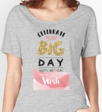 Birthday Greeting Card Women's Relaxed Fit T-Shirt