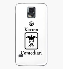 Karma Comedian Case/Skin for Samsung Galaxy
