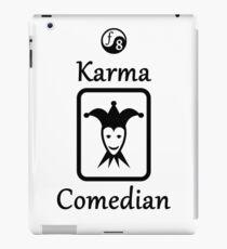 Karma Comedian iPad Case/Skin