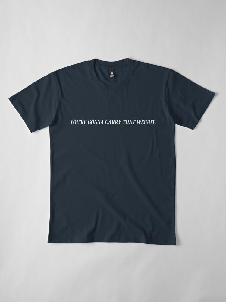 Vista alternativa de Camiseta premium Vas a llevar ese peso - Cowboy Bebop
