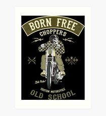 Born Free - Custom Motorcycle Kunstdruck