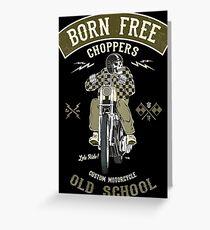 Born Free - Custom Motorcycle Grußkarte
