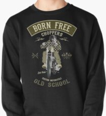 Born Free - Custom Motorcycle Pullover