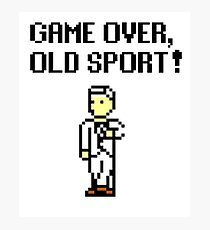 Game Over, Old Sport! Photographic Print