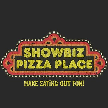 ShowBiz Pizza - Make Eating Out Fun! by jacobcdietz