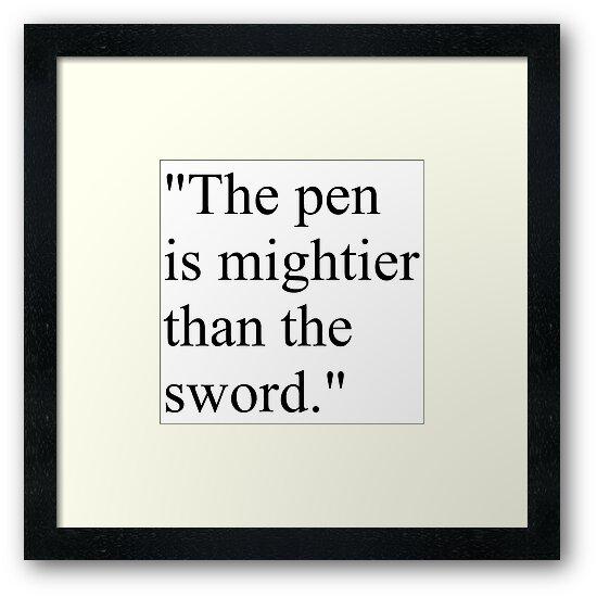 "Proverb: ""The pen is mightier than the sword."", #Proverb, #pen, #mightier, #sword, Пословица: Перо сильнее меча, #Пословица, #Перо, #сильнее, #меч, #Притча, #Перосильнеемеча  #penismightierthansword by znamenski"