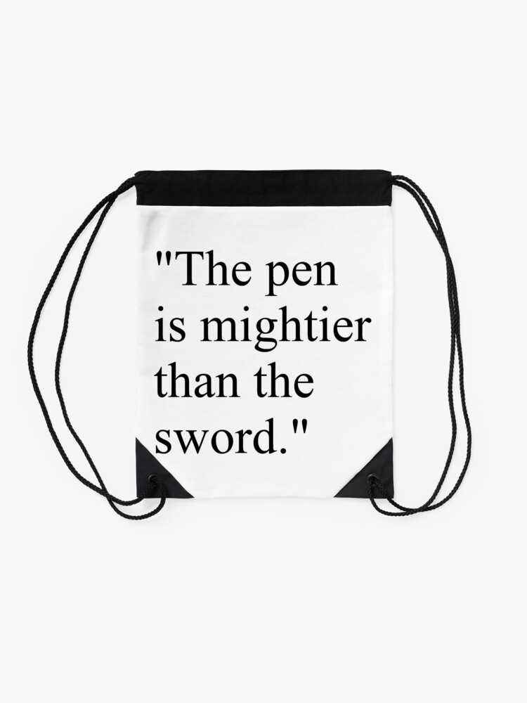 """Alternate view of Proverb: """"The pen is mightier than the sword."""" #Proverb #pen #mightier #sword. Пословица: """"Перо сильнее меча"""" Drawstring Bag"""