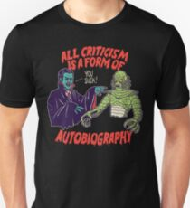 Criticism Is Autobiography Unisex T-Shirt