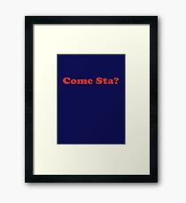 Come Sta - Italian Language Lessons Quote - How Are You? Framed Print