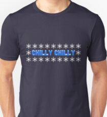 CHILLY CHILLY Unisex T-Shirt
